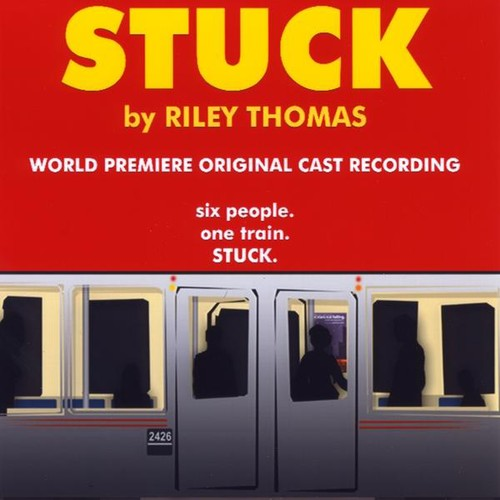 Stuck : Original Cast Recording