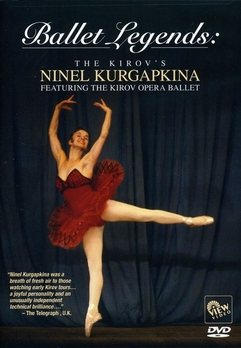 Ballet Legends: The Kirov's Ninel Kurgapkina