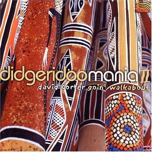 Didgerudoo Mania, Vol. 2: Goin Walkabout