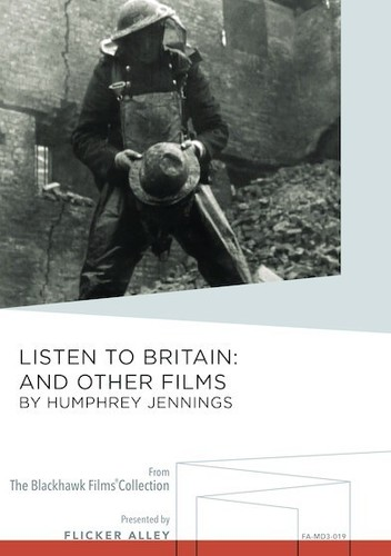 Listen to Britain and Other Films by Humphrey Jennings