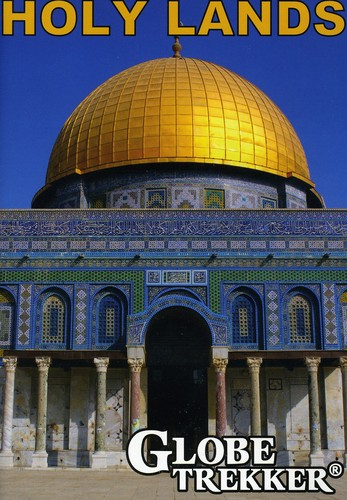 Globe Trekker: Holy Lands [Jerusalem and The West Bank and Israel]
