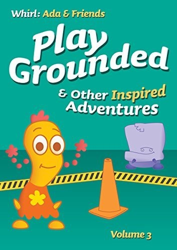 Play Grounded & Other Inspired Adventures