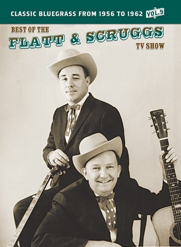 The Best of the Flatt & Scruggs TV Show: Volume 9