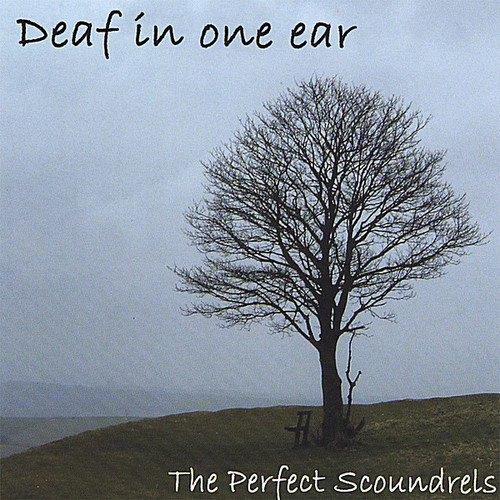 Deaf in One Ear
