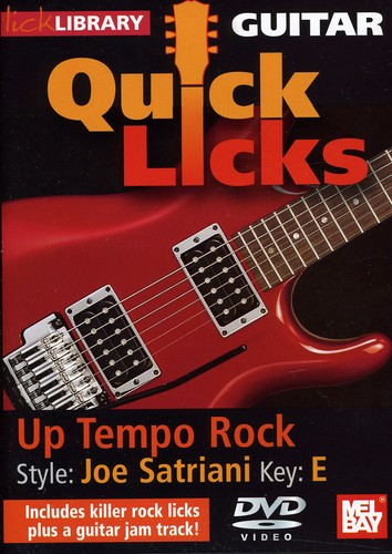 Quick Licks: Joe Satriani Up Tempo Rock - Key: E