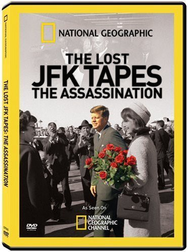 The Lost JFK Tapes: The Assassination