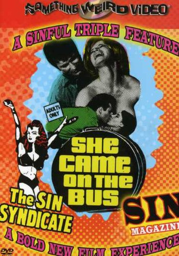 Sin Syndicate/ Sin Magazine/ She Came on the Bus