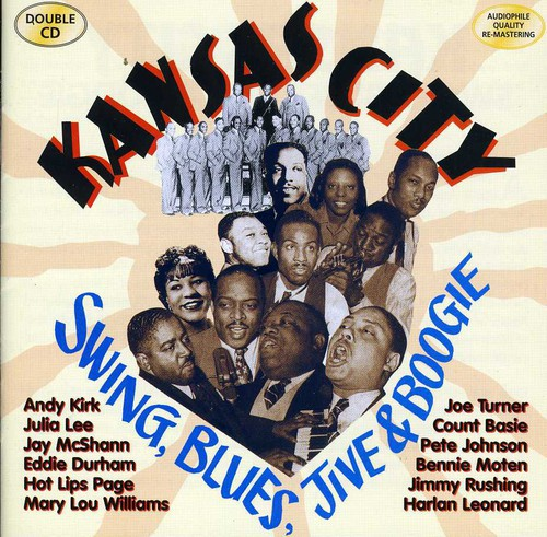 Kansas City Swing, Blues, Jive & Boogie