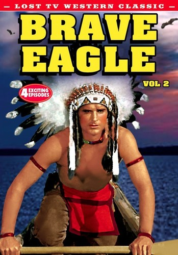 Lost TV Western Classics: Brave Eagle Vol 2