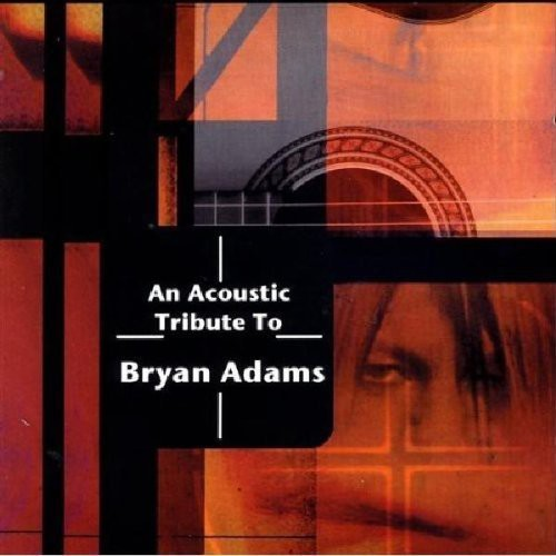 An Acoustic Tribute to Bryan Adams /  Various