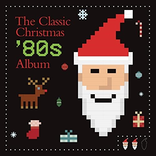 The Classic Christmas 80s Album /  Various