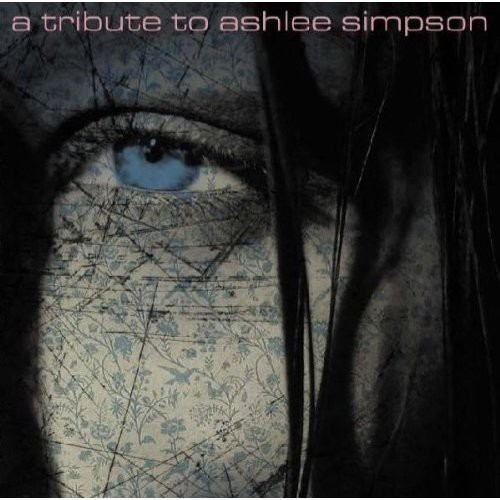 A Tribute To Ashlee Simpson