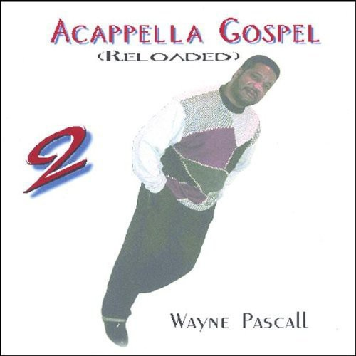 Acappella Gospel Reloaded 2