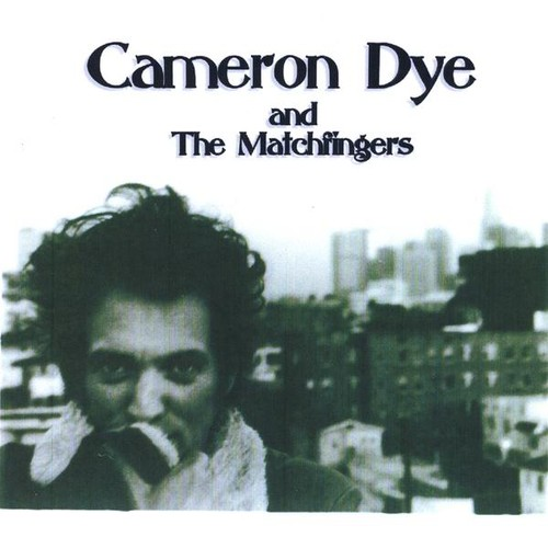 Cameron Dye & the Matchfingers