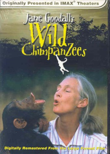 Jane Goodall's Wild Chimpanzees [Documentary]