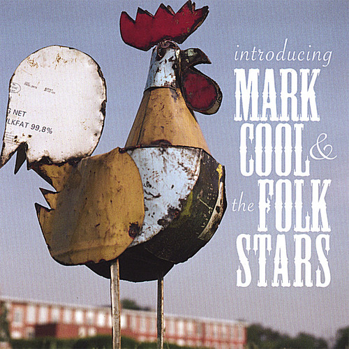 Introducing Mark Cool & the Folk Stars