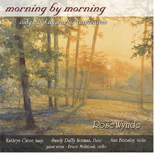 Morning By Morning: Songs & Hymns for Inspiration