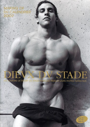Dieux Du Stade: Making of the 2007 Calendar [Import]