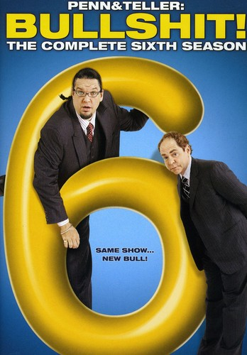 Penn & Teller Bullshit: The Complete Sixth Season