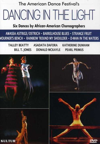 Dancing In The Light: Six Dance Compositions By African American Choreographers [Documentary]