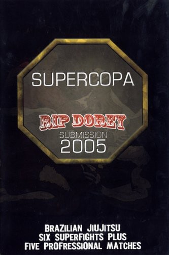Supercopa: Rip Dorey Submission 2005 [Full Frame]