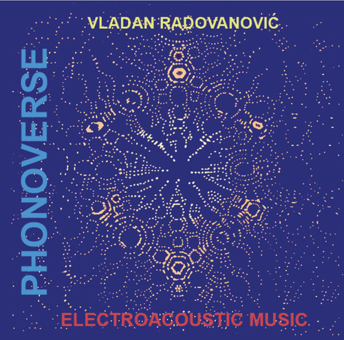 Phonoverse: Electroacoustic Musi