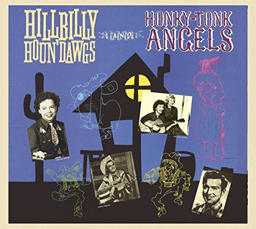 Hillbilly Houn Dawgs & Honky-Tonk Angels