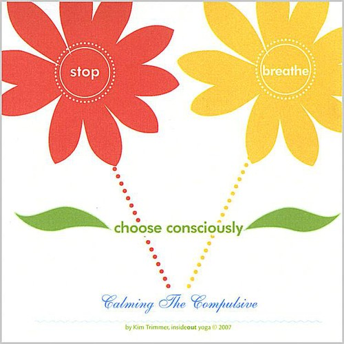 Stop Breathe Choose Consciously