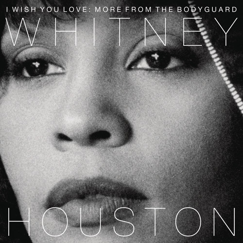I Wish You Love: More From The Bodyguard