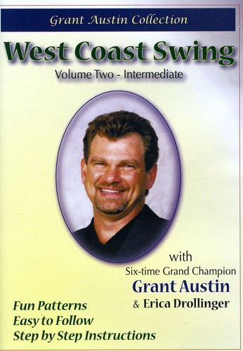 West Coast Swing with Grant Austin, Vol. Two, Intermediate