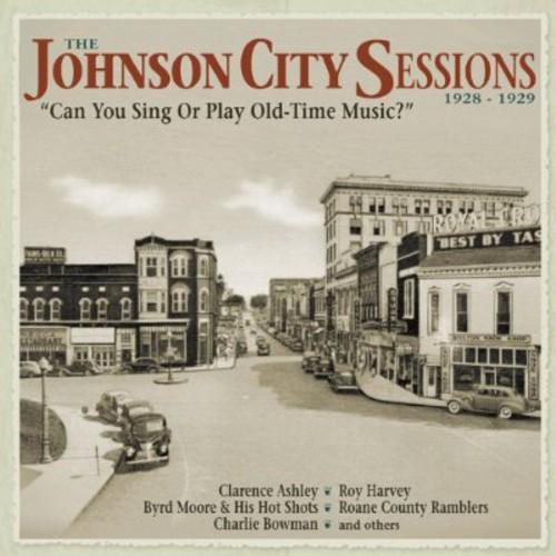 Johnson City Sessions 1928-29 /  Various