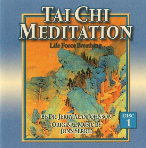 Tai Chi Meditation: Life Force Breathing, Vol. 1
