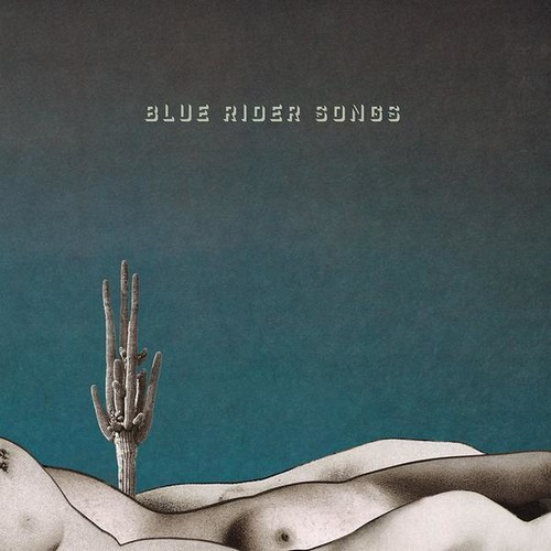 Blue Rider Songs