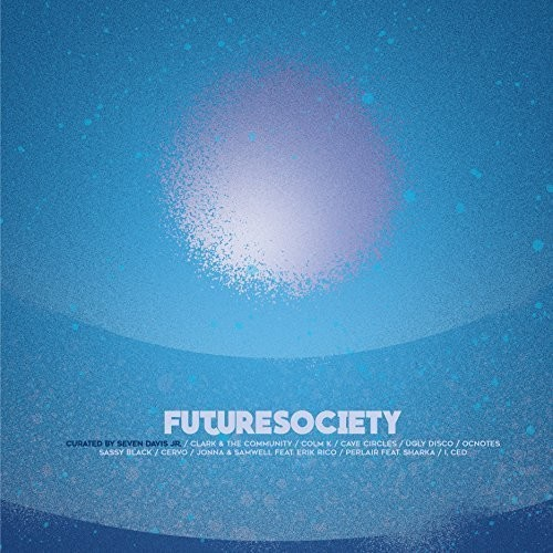 Future Society - Curated by Seven Davis /  Various