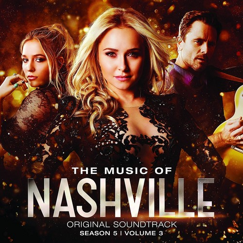 Music Of Nashville (Season 5, Volume 3) (Original Soundtrack)