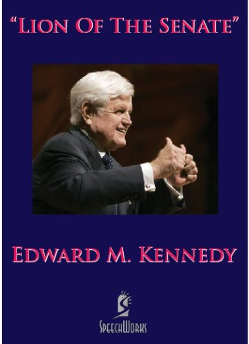 Lion of the Senate: Edward M Kennedy