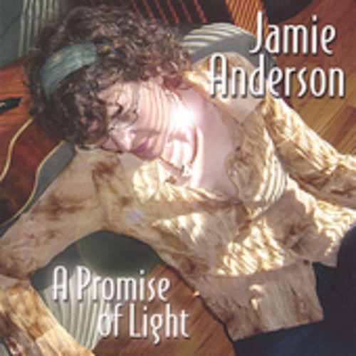 Anderson, Jamie : Promise of Light
