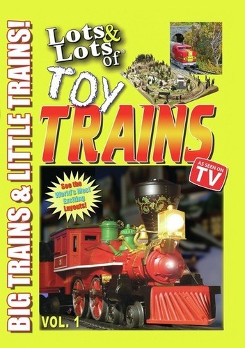 Lots and Lots of Toy Trains Vol. 1