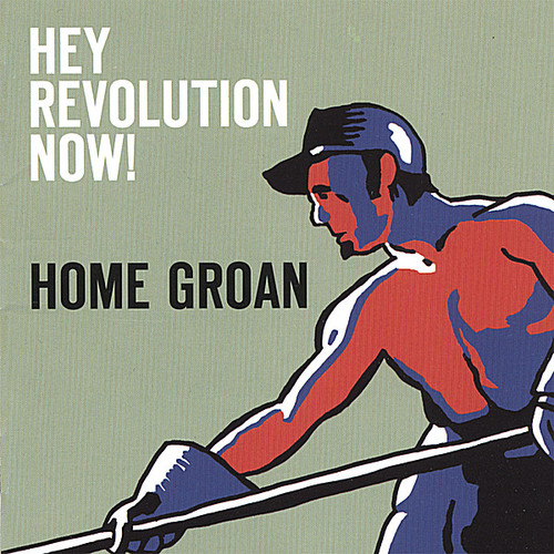 Hey Revolution Now!
