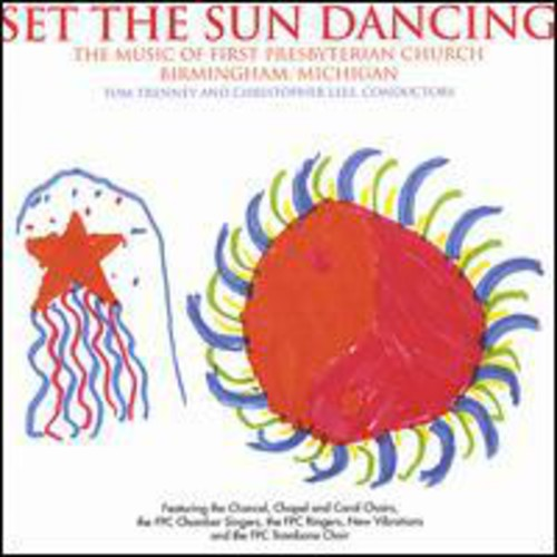 Set the Sun Dancing