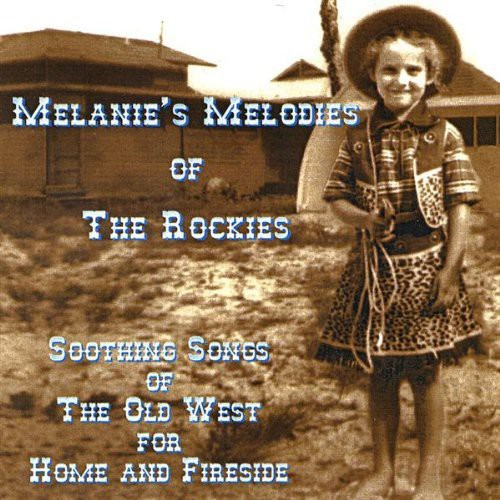 Melanies Melodies of the Rockies