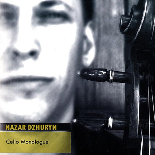 Dzhuryn, Nazar : Cello Monologue