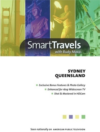 Smart Travels Pacific Rim With Rudy Maxa: Sydney Australia/ QueenslandAustralia