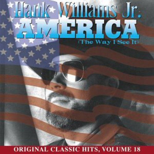 America (Way I See It) (Original Classic Hits 18)