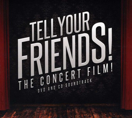 Tell Your Friends the Concert Film /  O.S.T.