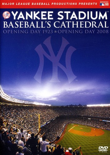 Yankee Stadium: Baseball's Cathedral