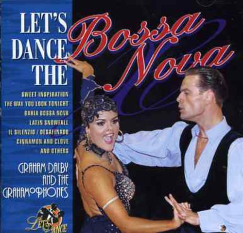 Let's Dance the Bossa Nova [Import]