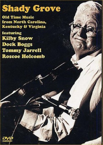 Shady Grove: Old Time Music from NC Ky & Va /  Various