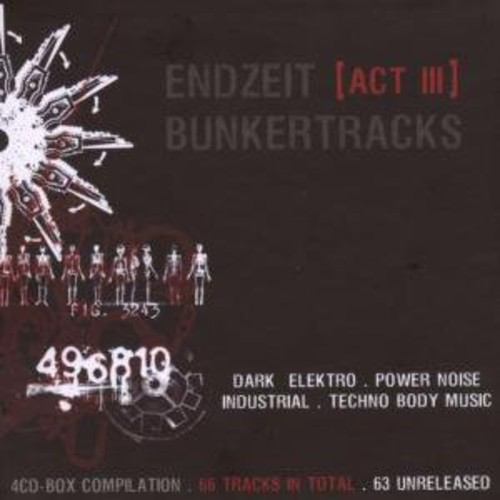 Endzeit Bunkertracks-Act III Various