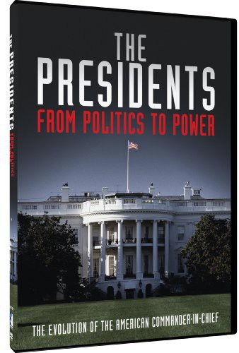 Presidents: From Politics to Power